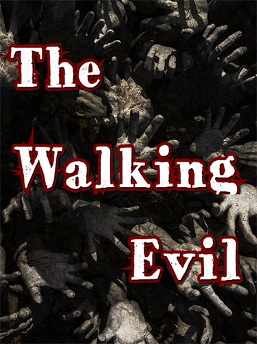 The Walking Evil (2020)